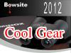 Cool Gear 2012!