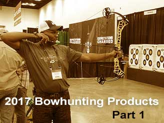 2017 Bowhunting Products - Part 1
